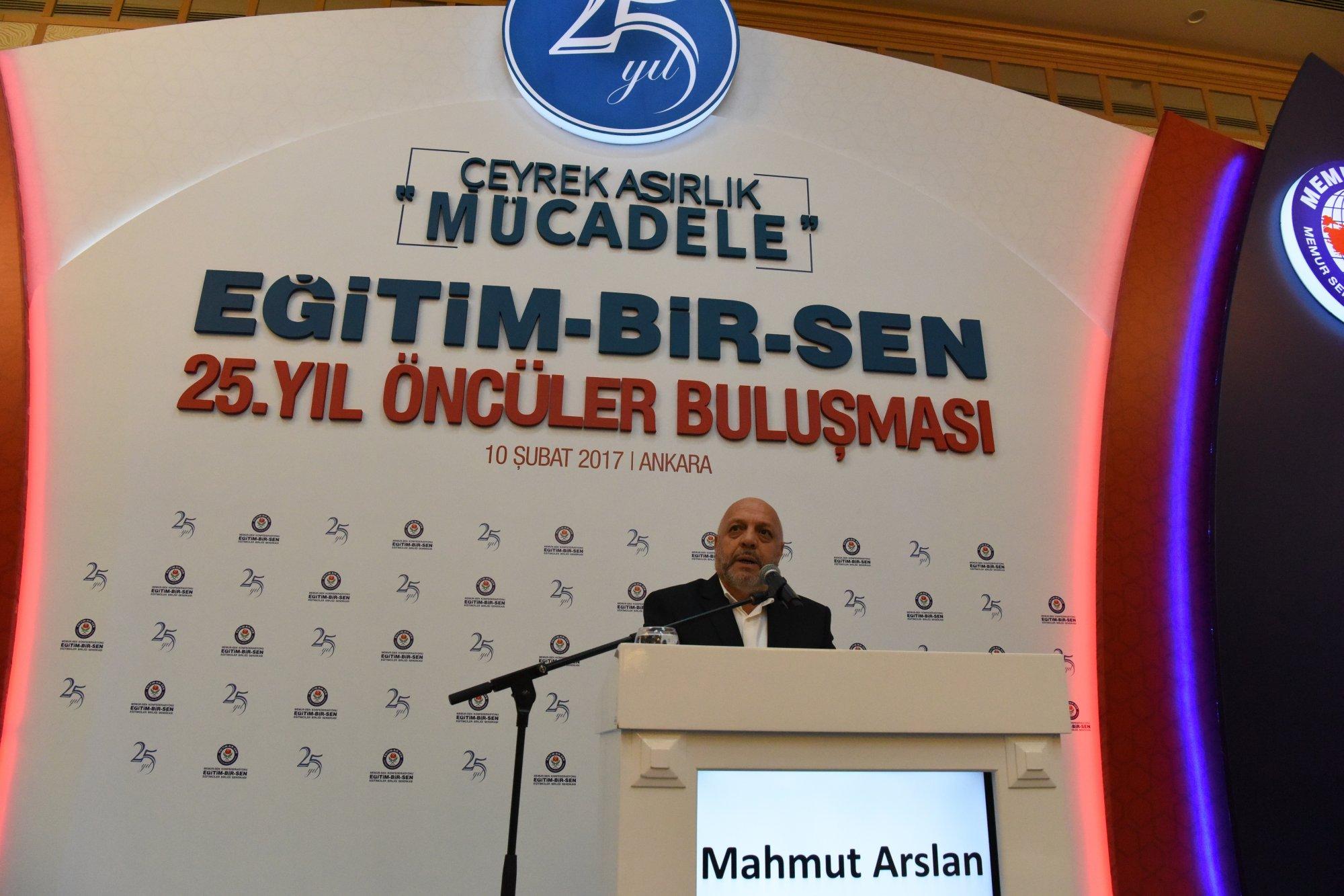 ARSLAN, EĞİTİM-BİR-SEN 25.YIL ÖNCÜLER BULUŞMASINA KATILDI