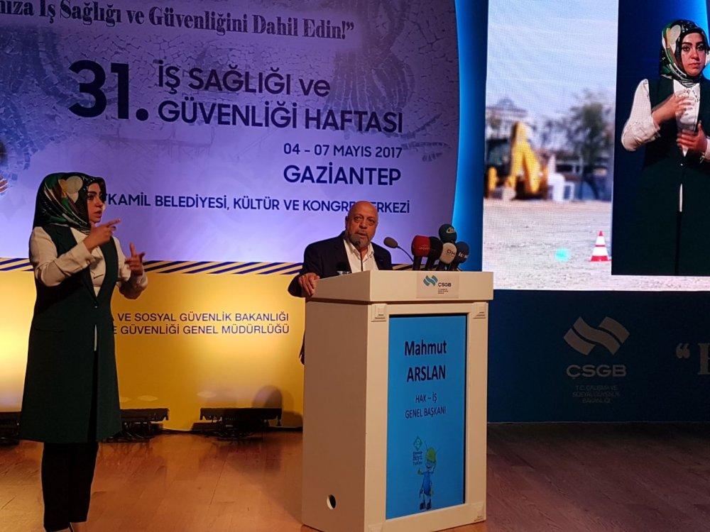 ARSLAN, GAZİANTEP'TE İŞ SAĞLIĞI VE GÜVENLİĞİ HAFTASI PROGRAMINA KATILDI