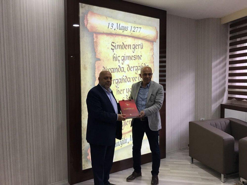 ARSLAN, KARAMAN BELEDİYE BAŞKANI ÇALIŞKAN'I ZİYARET ETTİ