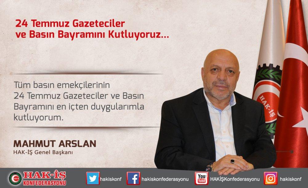 ARSLAN, GAZETECİLER VE BASIN BAYRAMI'NI KUTLADI