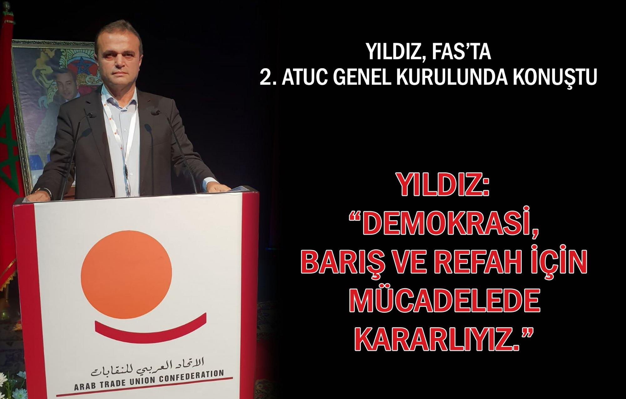"""YILDIZ: """"DEMOKRASİ, BARIŞ VE REFAH İÇİN MÜCADELEDE KARARLIYIZ"""""""