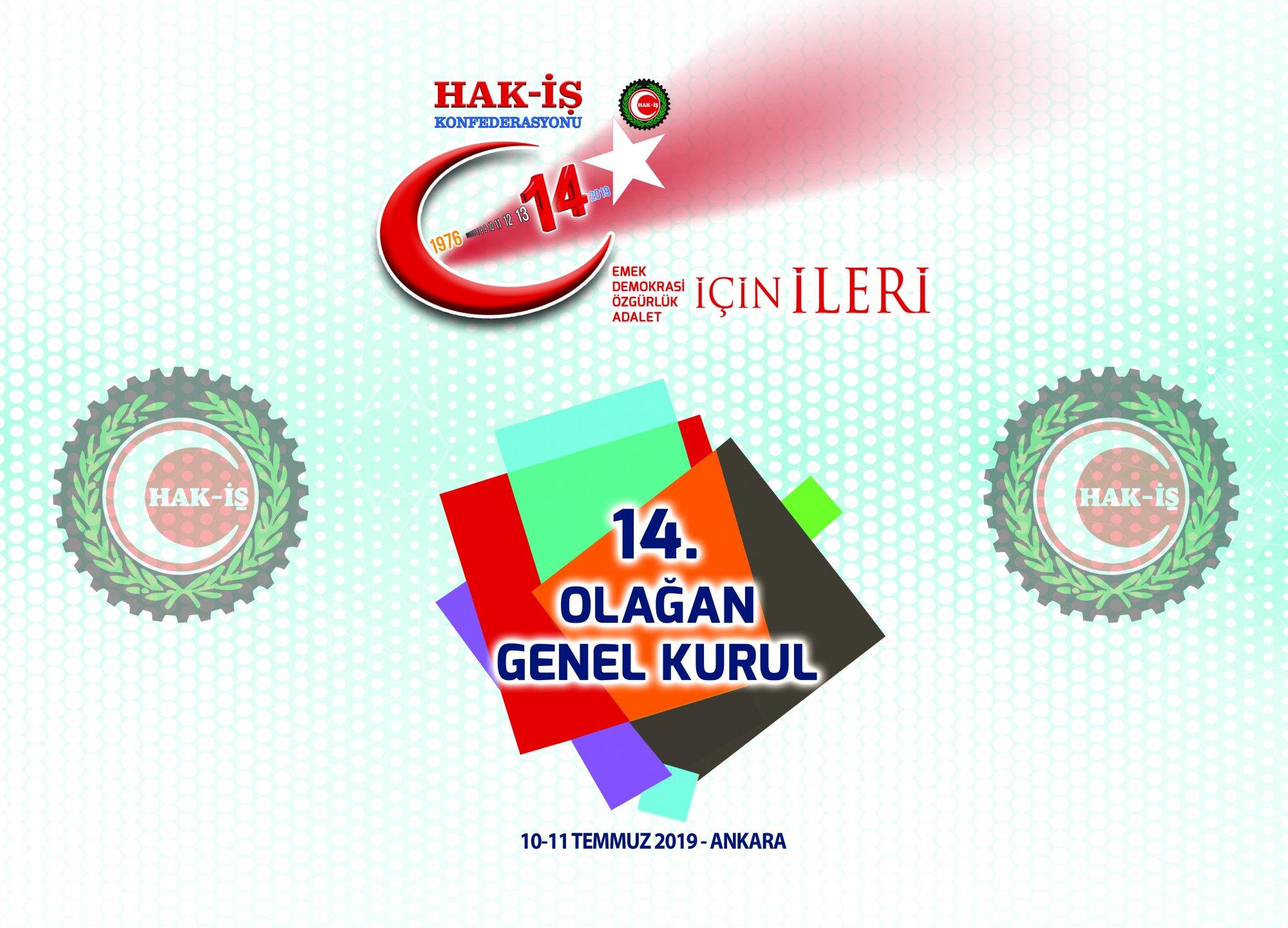 HAK-İŞ 14. GENEL KURULU TOPLANIYOR